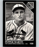 1991 Conlon Collection #274 Pepper Martin ATL NM St. Louis Cardinals