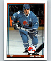 1991-92 O-Pee-Chee #113 Mike Hough Mint Quebec Nordiques