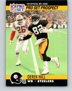 1990 Pro Set #748 Derek Hill Mint RC Rookie Pittsburgh Steelers