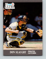 1991 Ultra #286 Don Slaught Mint Pittsburgh Pirates