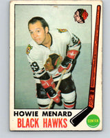 1969-70 O-Pee-Chee #73 Howie Menard  RC Rookie Chicago Blackhawks  V1351