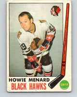 1969-70 O-Pee-Chee #73 Howie Menard  RC Rookie Chicago Blackhawks  V1353