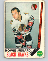 1969-70 O-Pee-Chee #73 Howie Menard  RC Rookie Chicago Blackhawks  V1354