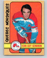 1972-73 WHA O-Pee-Chee  #302 Jean-Guy Gendron  Quebec Nordiques  V6947