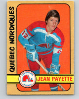 1972-73 WHA O-Pee-Chee  #311 Jean Payette  RC Rookie Quebec Nordiques  V6960