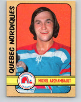 1972-73 WHA O-Pee-Chee  #320 Michel Archambault  RC Nordiques  V6976