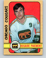 1972-73 WHA O-Pee-Chee  #333 Rosaire Paiement  Chicago Cougars  V6995