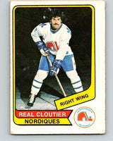 1976-77 WHA O-Pee-Chee #76 Real Cloutier  Quebec Nordiques  V7722