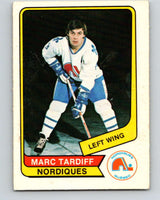 1976-77 WHA O-Pee-Chee #118 Marc Tardif  Quebec Nordiques  V7775