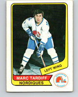 1976-77 WHA O-Pee-Chee #118 Marc Tardif  Quebec Nordiques  V7776