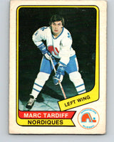 1976-77 WHA O-Pee-Chee #118 Marc Tardif  Quebec Nordiques  V7777