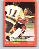 1973-74 O-Pee-Chee #12 Dick Redmond  Chicago Blackhawks  V7964