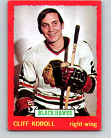 1973-74 O-Pee-Chee #28 Cliff Koroll  Chicago Blackhawks  V8033