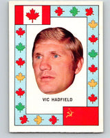 1972-73 O-Pee-Chee Team Canada #13 Vic Hadfield   V8761