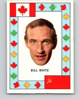 1972-73 O-Pee-Chee Team Canada #28 Bill White   V8795