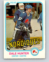 1981-82 O-Pee-Chee #277 Dale Hunter  RC Rookie Quebec Nordiques  V11691