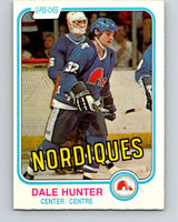 1981-82 O-Pee-Chee #277 Dale Hunter  RC Rookie Quebec Nordiques  V11693