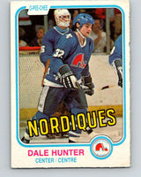 1981-82 O-Pee-Chee #277 Dale Hunter  RC Rookie Quebec Nordiques  V11695