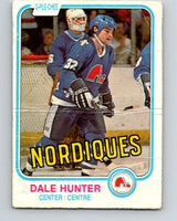 1981-82 O-Pee-Chee #277 Dale Hunter  RC Rookie Quebec Nordiques  V11697