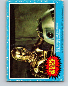 1977 OPC Star Wars #2 See-Threepio and Artoo-Detoo   V33527