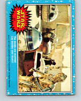 1977 OPC Star Wars #12 The droids are reunited!   V33587