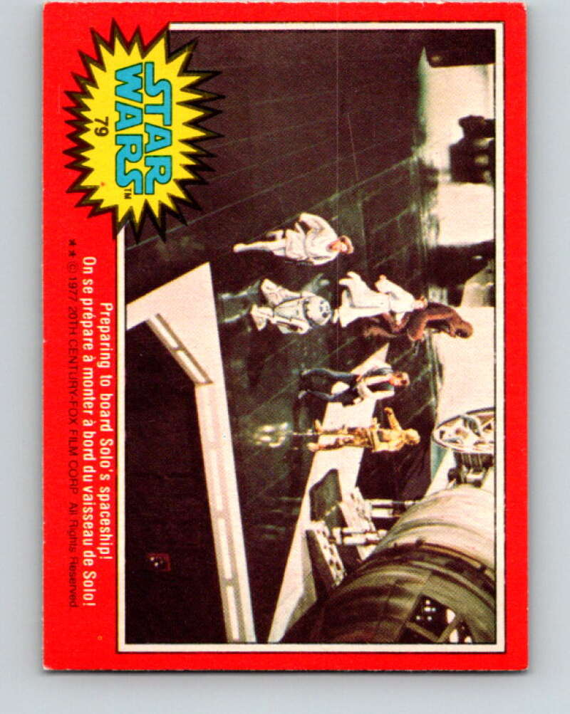 1977 OPC Star Wars #79 Preparing to board Solo's spaceship!   V34008