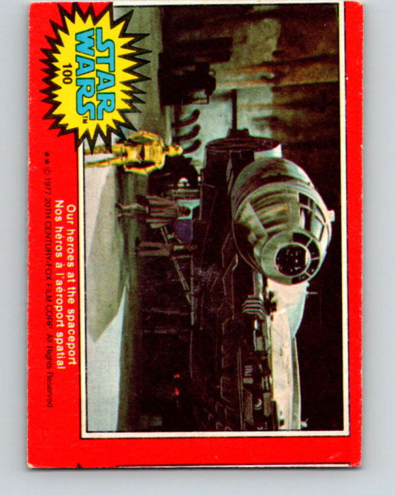 1977 OPC Star Wars #100 Our heroes at the spaceport   V34190
