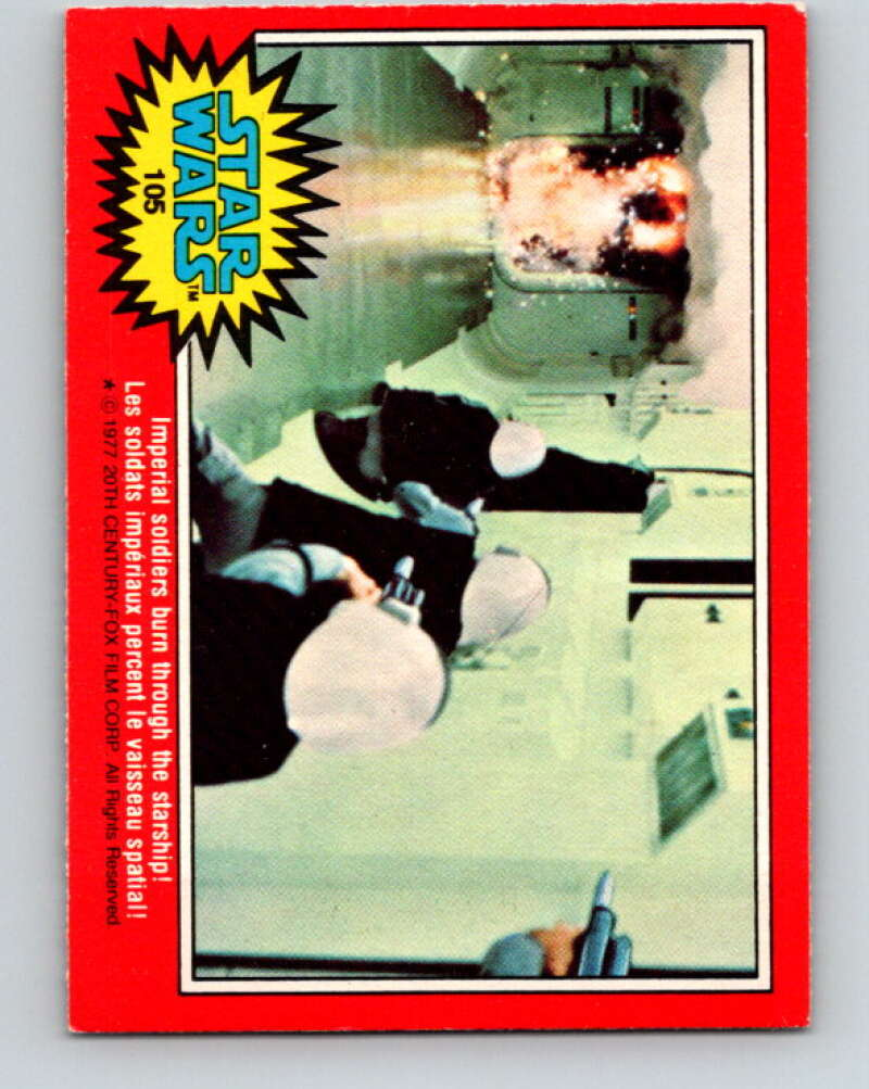 1977 OPC Star Wars #105 Imperial soldiers burn through the starship!   V34227