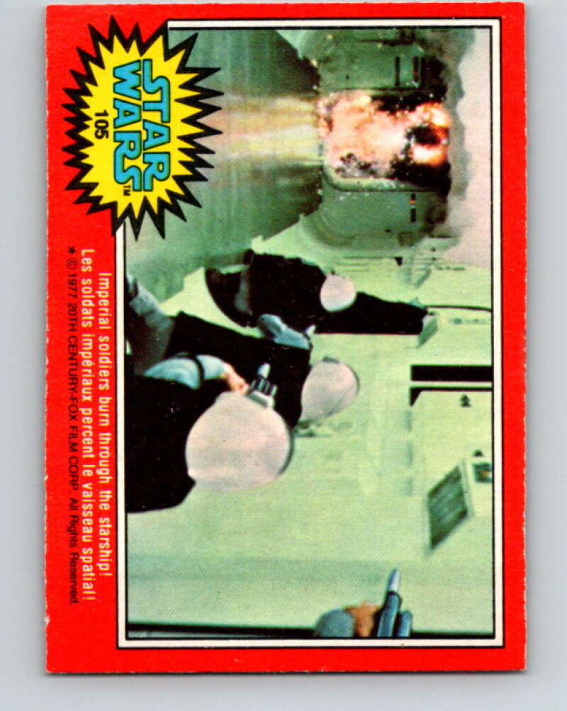 1977 OPC Star Wars #105 Imperial soldiers burn through the starship!   V34231