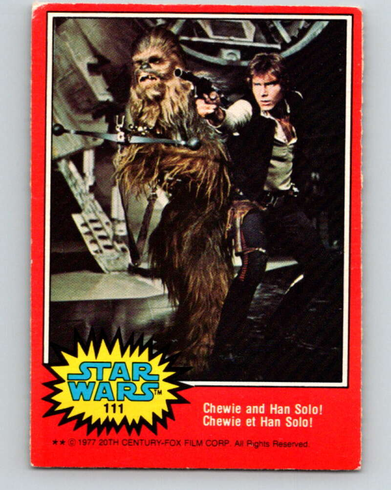 1977 OPC Star Wars #111 Chewie and Han Solo!   V34263