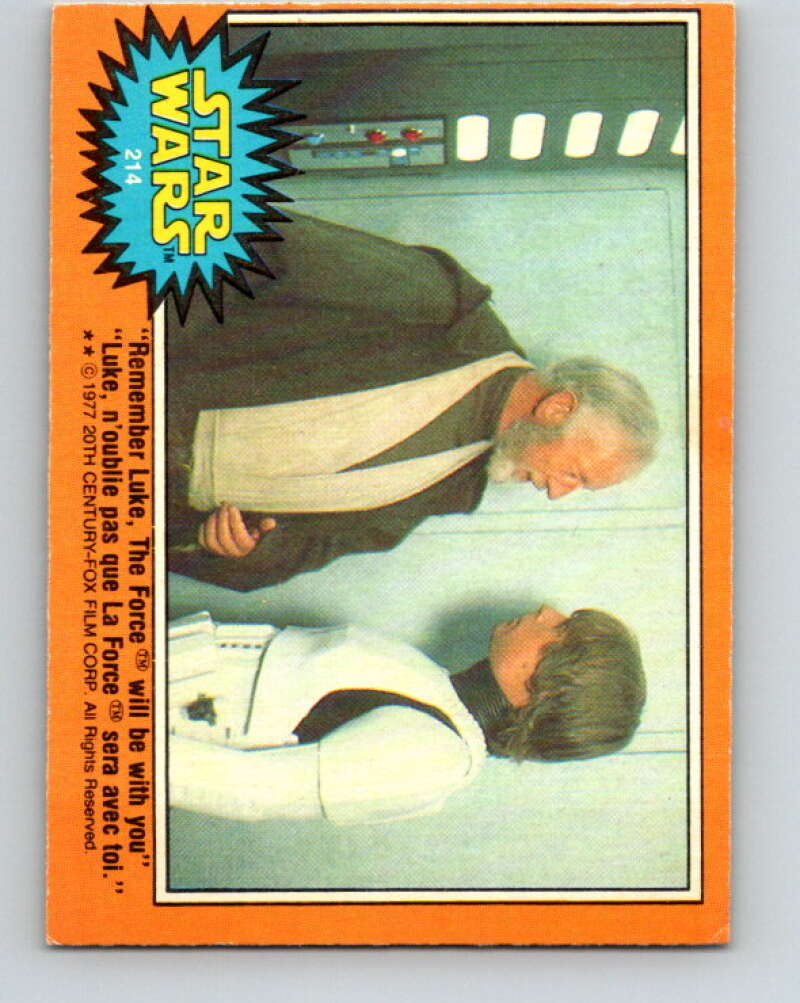1977 OPC Star Wars #214 Remember Luke, The Force will be with you   V34537