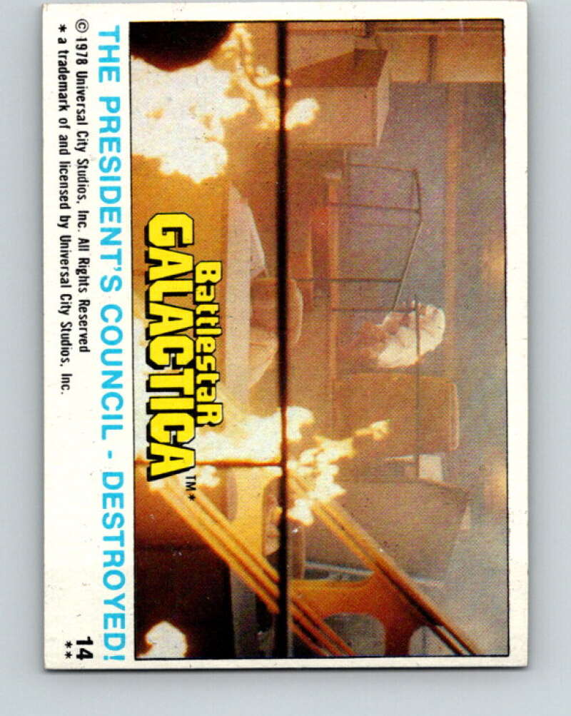 1978 Topps Battlestar Galactica #14 The President's Council Destroyed!   V35226