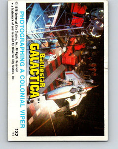 1978 Topps Battlestar Galactica #132 Photographing a Colonial Viper   V35457