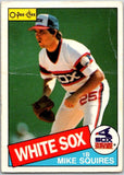 1985 O-Pee-Chee #278 Mike Squires  Chicago White Sox  V36090