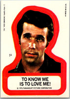 1976 Topps Happy Days Stickers #1 To Know Me is to Love Me! V44184