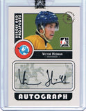 2008-09 ITG Heroes and Prospects VICTOR HEDMAN $80 Autographs In the Game