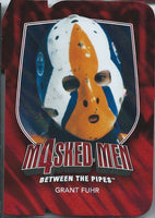 2011-12 Between the Pipes Masked Men GRANT FUHR Ruby Die Cuts 00715