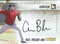 2014 ITG Past Present Future Autographs AARON BLAIR Auto Baseball 01245