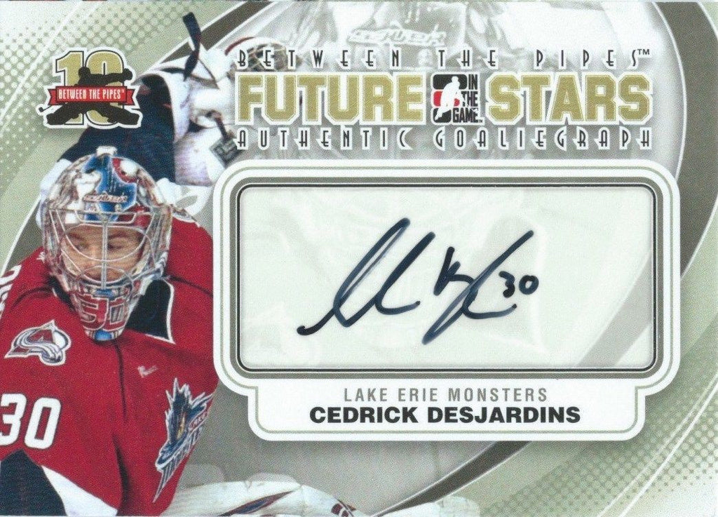 2011-12 ITG Between the Pipes Future Stars CEDRICK DESJARDINS Auto 00490
