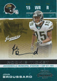 2007 Playoff Contenders $15 JOHN BROUSSARD Auto RC Signature 01113  01069