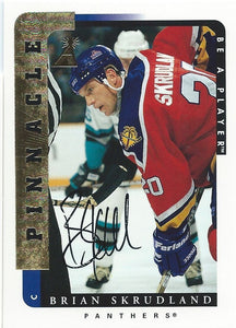 1996-97 Be A Player BRIAN SKRDLAND Auto Autographs Pinnacle Panthers 00369