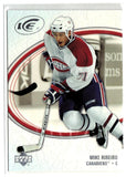 2005-06 Ice #52 Mike Ribeiro MINT Hockey NHL Canadiens