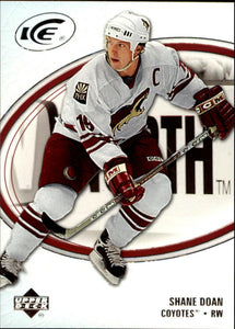 2005-06 Ice #74 Shane Doan MINT Hockey NHL Coyotes