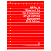 NFPA 31: Standard for the Installation of Oil-Burning Equipment, 2011