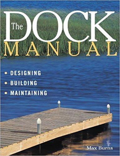 Dock Manual, Design, Building, Maintaining, 1999