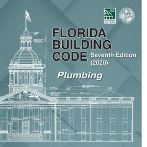 2020 Florida Building Code - Plumbing, 7th edition