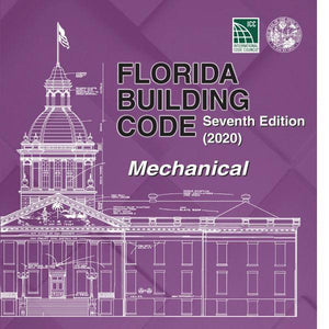 2020 Florida Building Code - Mechanical, 7th edition