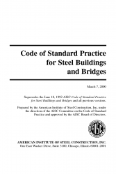 Code of Standard Practice for Steel Buildings and Bridges, 2000 Edition