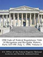 Code of Federal Regulations, Title 33, Parts 125 to 199, July 1, 2003 Edition