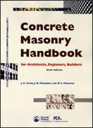 Concrete Masonry Handbook for Architects, Engineers, Builders